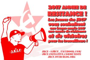 2017 année de résistance ! les vœux des JRCF