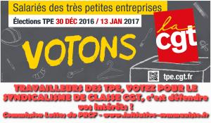 TRAVAILLEURS DES TPE, VOTEZ POUR LE SYNDICALISME DE CLASSE CGT, c'est défendre vos intérêts !