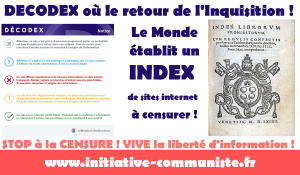 #decodex : Le Monde établit un INDEX de sites internet : le retour de la censure ouverte !