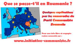Que se passe-t-il en Roumanie ? les explications des communistes roumains.