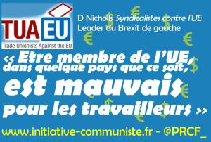 """BREXIT de gauche : Doug Nicholls syndicalistes contre l'UE """"Etre membre de l'UE, dans quelque pays que ce soit, est mauvais pour les travailleurs"""""""