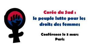 Conférence sur la lutte des femmes pour leurs droits en Corée du Sud [3 mars]