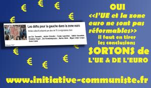 """""""l'UE et la zone euro ne sont pas réformables."""" 70 personnalités de toute l'Europe donnent raison au PRCF !"""