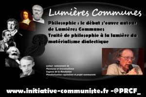 Philosophie : le débat s'ouvre autour de Lumières Communes Traité de philosophie à la lumière du matérialisme dialectique