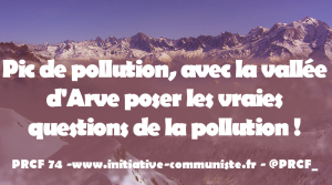 Pic de pollution, avec la vallée d'Arve poser les vraies questions de la pollution !