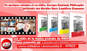 """""""Lumières Communes"""" : cours de philo à la lumière du matérialisme dialectique"""