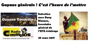 Grève générale en Guyane : interview de Davy Rimane secrétaire général de l'UTG par Radio Campus Lille