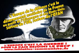 Europe de la défense : saisie de la dissuasion nucléaire de la France par l'Allemagne et des Etats-Unis.