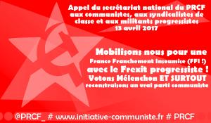 À 10 jours des présidentielles, le PRCF appelle les communistes, syndicalistes et militants progressistes à la mobilisation.
