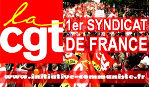 La CGT premier syndicat de France : Plus que jamais c'est le syndicalisme de classe et de lutte qu'il faut renforcer