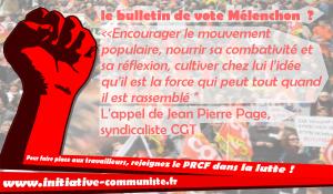 """Syndicalisme – Jean-Pierre Page : le vote Mélenchon pour """"encourager le mouvement populaire, nourrir sa combativité et sa réflexion, cultiver chez lui l'idée qu'il est la force qui peut tout quand il est rassemblé"""""""