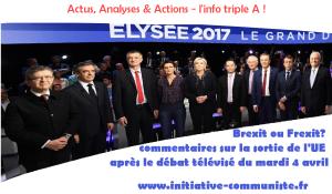 Brexit ou Frexit? commentaires sur la sortie de l'UE après le débat télévisé du mardi 4 avril