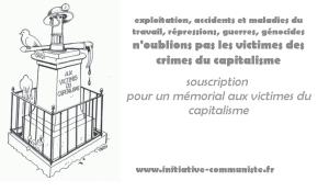Memorial des crimes du capitalisme : la souscription est lancée