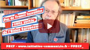 #vidéo – Pas de France Insoumise sans sortie de l'UE – communiqué du PRCF