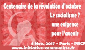 Le socialisme, une exigence pour l'avenir [1917 – 2017 : la force propulsive d'Octobre]