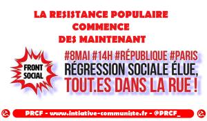 #8mai la résistance contre l'euro casse sociale Macron commence maintenant #frontsocial [République 14h Paris]