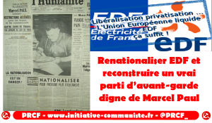 Renationaliser EDF et reconstruire un vrai parti d'avant-garde digne de Marcel Paul