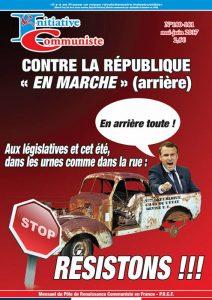 Initiative Communiste sommaire du n°180-181 Mai-Juin 2017 Contre la République En Marche … arrière !