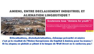 AMIENS, ENTRE DECLASSEMENT INDUSTRIEL ET ALIENATION LINGUISTIQUE ? #capitaleuropéennedelajeunesse