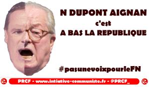 N. Dupont Aignan : à bas la République ! Amis gaullistes méfiez vous des contrefaçons ! #pasunevoixauFN