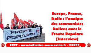 Europe, France, Italie : l'analyse des communistes italiens avec le Fronte Popolare [Interview]
