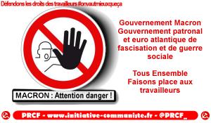 Macron Gouvernement patronal et euro atlantique de fascisation et de guerre sociale