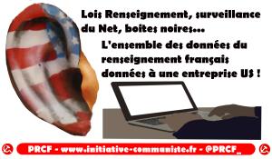 Les données de surveillance du web du renseignement français données aux américains !