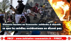 Les méthodes des violences fascistes au Venezuela pour créer le chaos et faire gagner le coup d'Etat