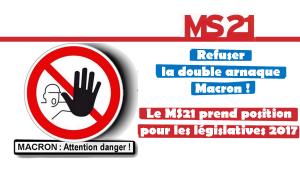 Stopper l'arnaque Macron aux législatives – par le MS21