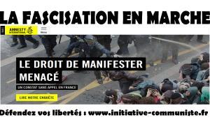 #violencespolicières, Interdiction de manifester Amnesty international dénonce la fascisation En Marche !