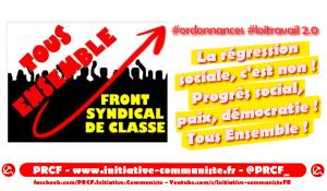 #ordonnances La régression sociale, c'est non ! Progrès social, paix, démocratie ! [Front Syndical de Classe]