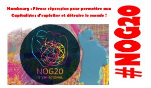 #NoG20 Féroce répression pour permettre aux Capitalistes d'exploiter et détruire le monde !