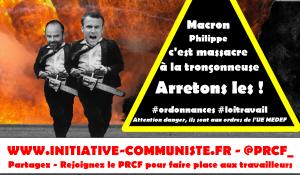 Macron, Philippe, c'est massacre à la tronçonneuse des droits des travailleurs #ordonnances #loitravail