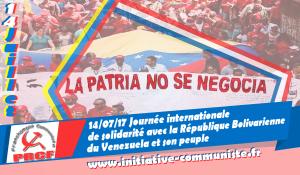 Faire du 14 juillet une journée internationale de solidarité avec le Venezuela : l'appel des communistes du monde entier [XVe congrès du PCV]
