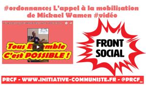 #ordonnances L'appel à la mobilisation de Mickael Wamen #frontsocial #12juillet #14juillet #loitravail