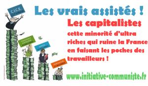 Les vrais assistés ce sont les capitalistes. Tous unis contre les mesures anti chômeurs de Macron Medef