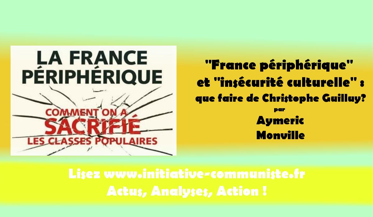 France Périphérique Et Insécurité Culturelle Que Faire De