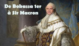De Bokassa 1er à Sir Macron. par Floréal