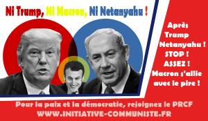 Après Trump, Netanyahu : Stop au bal des faucons et des conservateurs à l'Elysée !