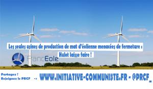 Franceole, seules usines de production de mâts d'éoliennes menacées de fermeture. Hulot laisse faire !