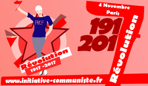 Appel aux communistes de France ! #4nov17 #19172017Revolution