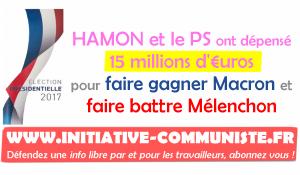 Budget de campagne présidentielle: le parti socialiste a dépensé 15 millions d'euros pour faire gagner Macron et battre Mélenchon !