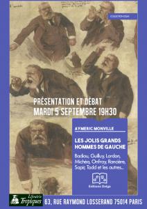 """Vidéo : débat avec Aymeric Monville """"Les jolis grands hommes de gauche"""""""