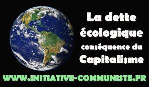La dette écologique, conséquence du capitalisme ! #JRCF
