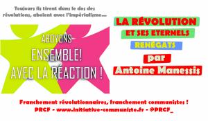 LA RÉVOLUTION ET SES ETERNELS RENÉGATS – par Antoine Manessis.