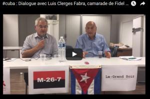 #vidéo : Dialogue avec Luis Clerges Fabra camarade de lutte du Che et Fidel #revolucionarios
