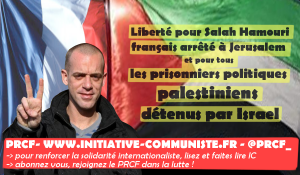 Salah Hamouri victime, Israël coupable, la France complice.