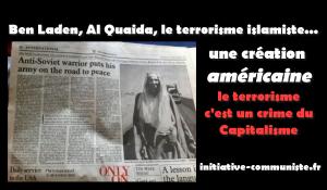 Terrorisme islamiste : aux racines du mal, l'impérialisme américain, le Capitalisme.