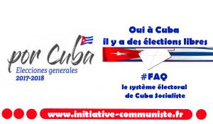 Oui, à Cuba il y a des élections libres : #FAQ le système électoral de Cuba Socialiste