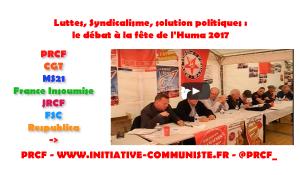 Luttes, syndicalisme, solutions politiques : PRCF, France Insoumise, CGT, MS21, Respublica, FSC, le débat à la fête de l'Huma en vidéo